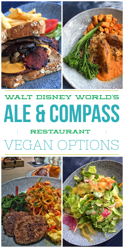 Vegan Disney Food Review: Ale & Compass Restaurant at