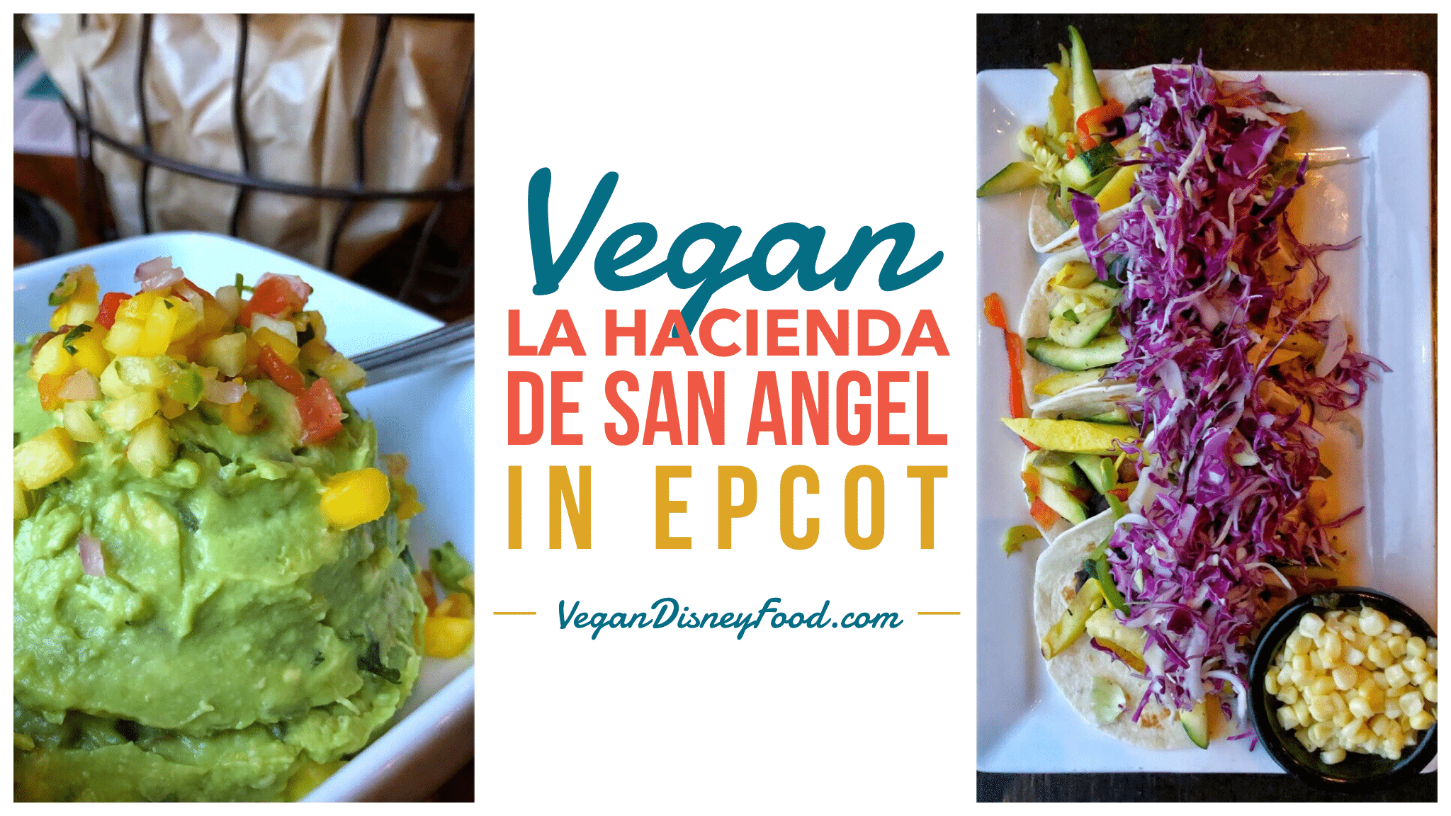A Comprehensive Review of all the vegan options at La Hacienda de San Angel in Epcot's Mexico Pavilion at Walt Disney World