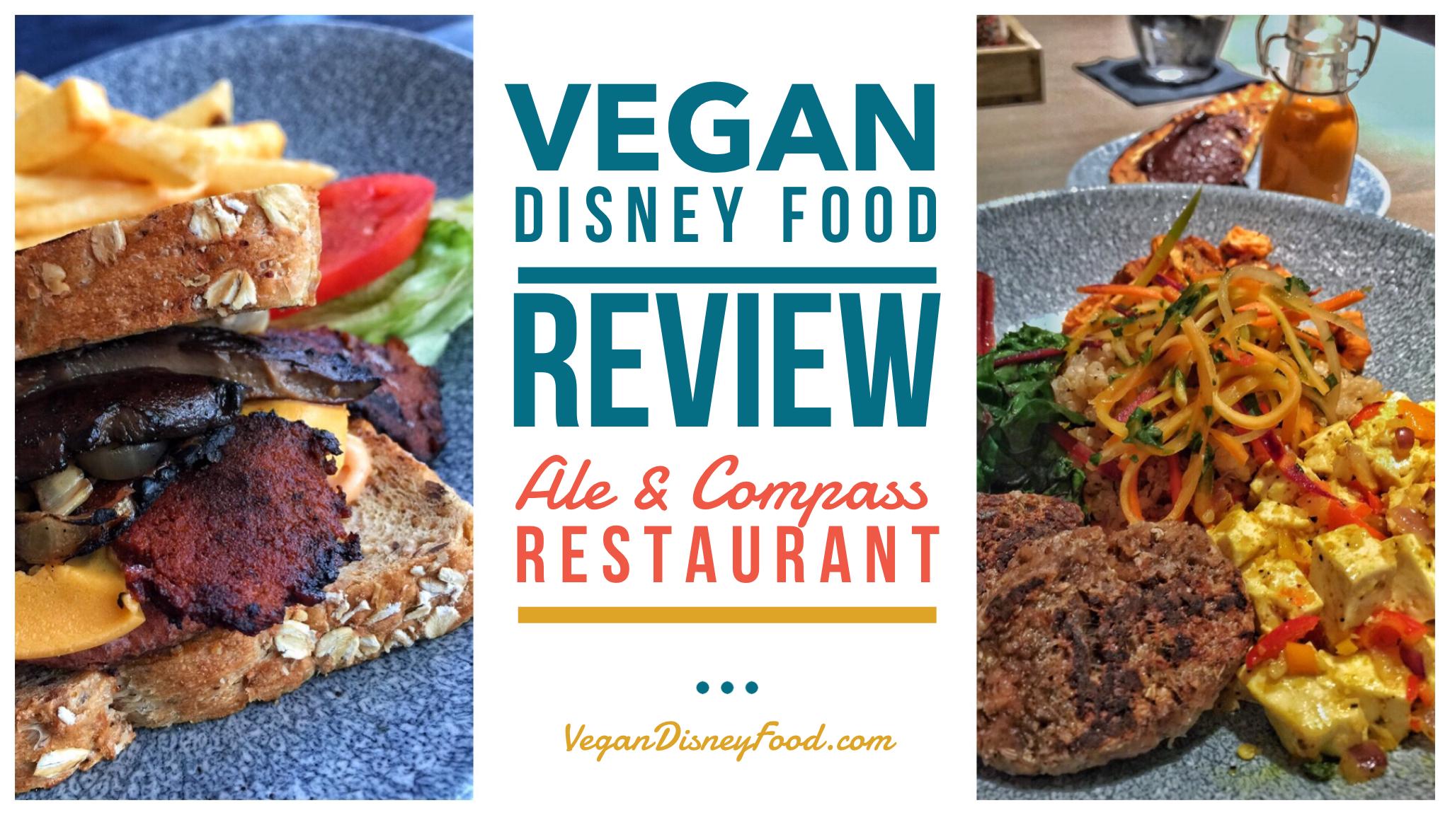 Vegan Disney Food Review: Ale & Compass Restaurant at Disney's Yacht Club Resort