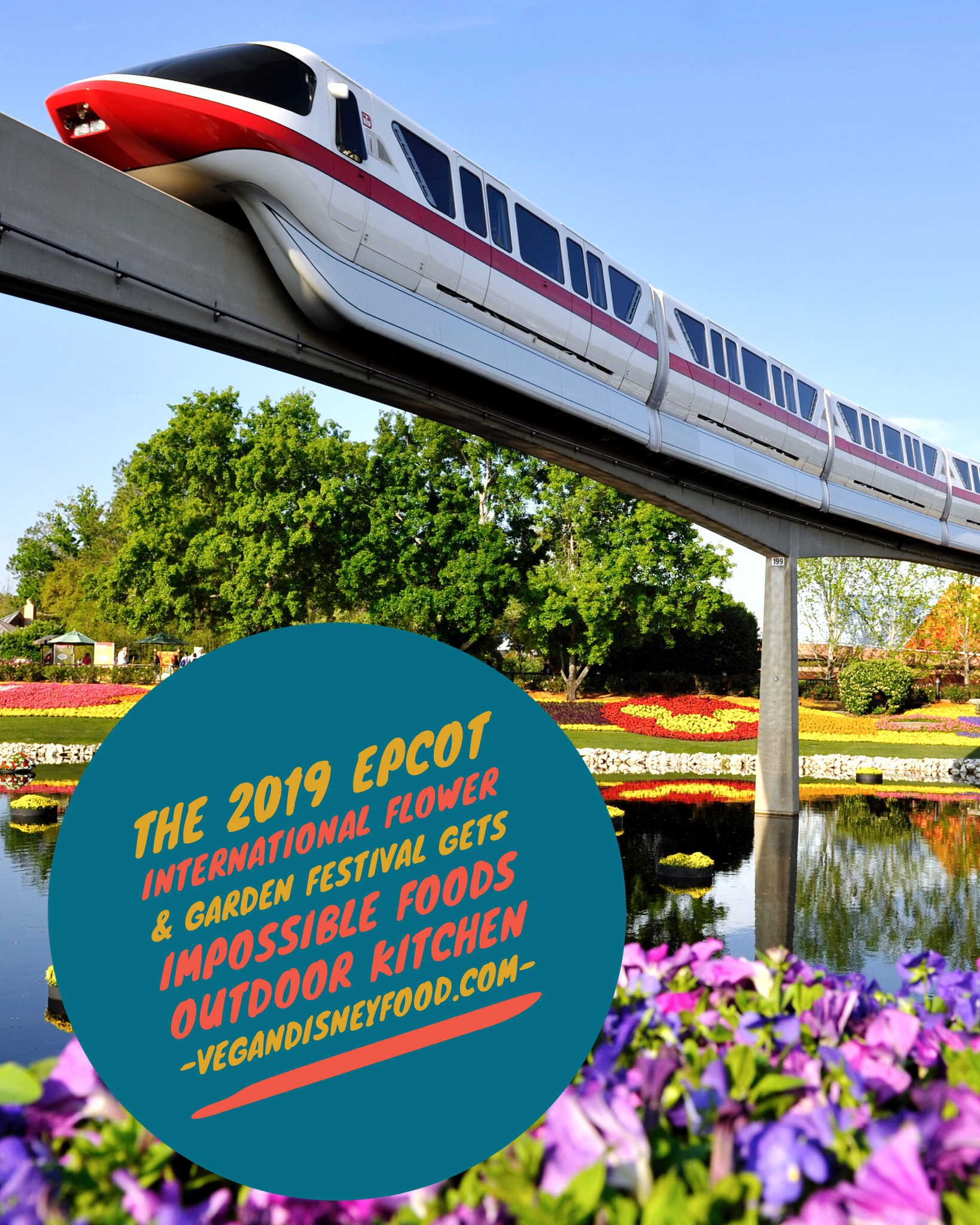 The 2019 Epcot International Flower & Garden Festival Gets Impossible Foods Outdoor Kitchen