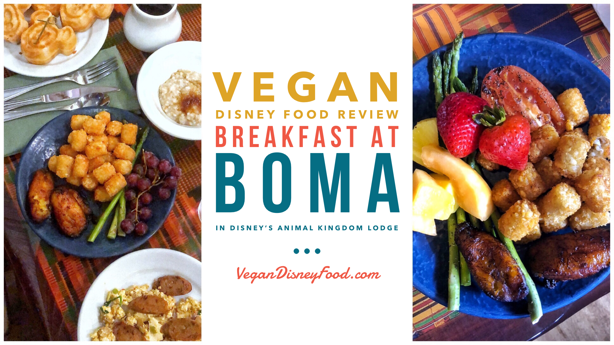 Vegan Disney Food Review: Breakfast at Boma in Disney's Animal Kingdom Lodge at Walt Disney World