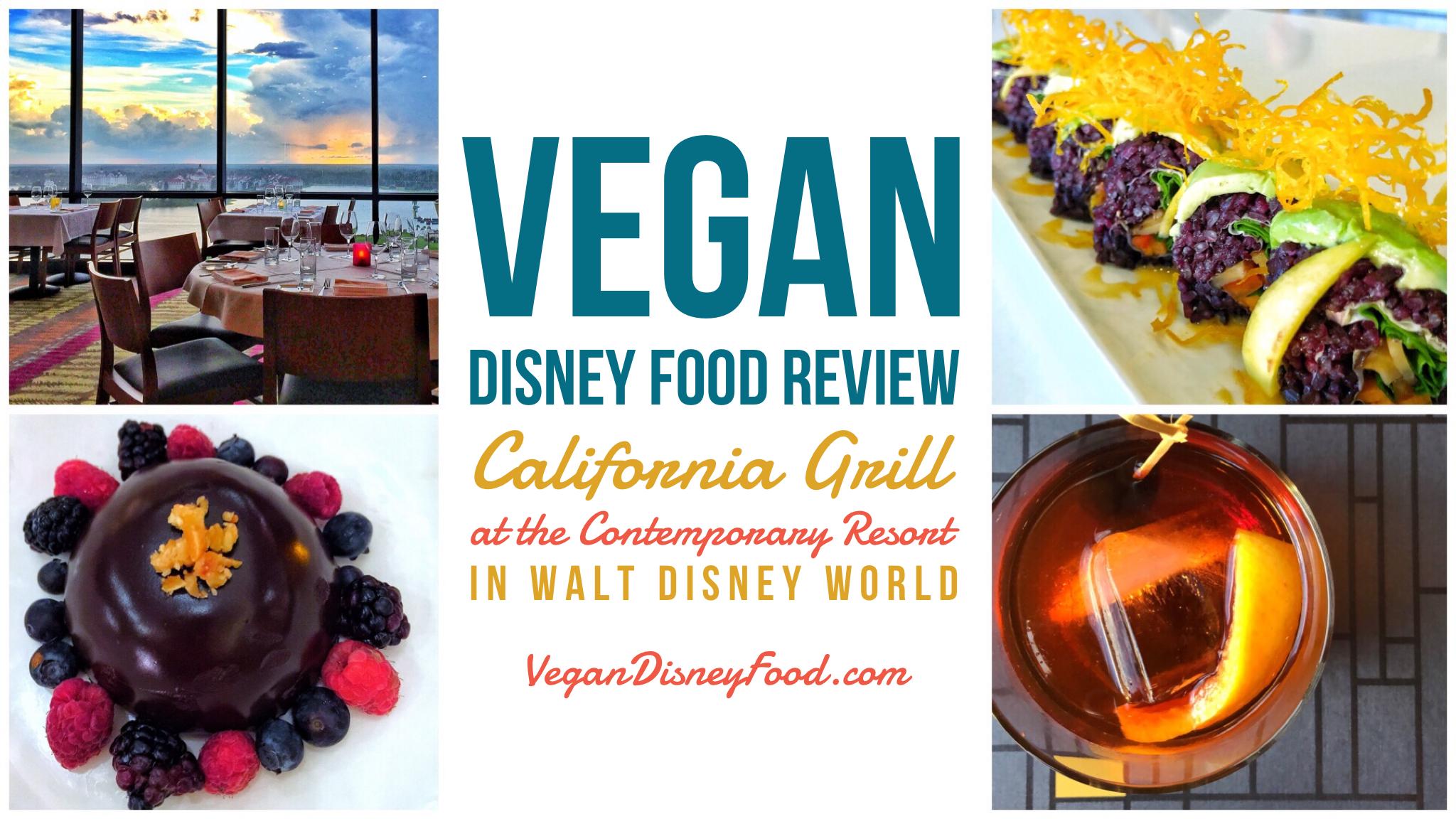 Vegan Disney Food Review: California Grill at the Contemporary Resort in Walt Disney World