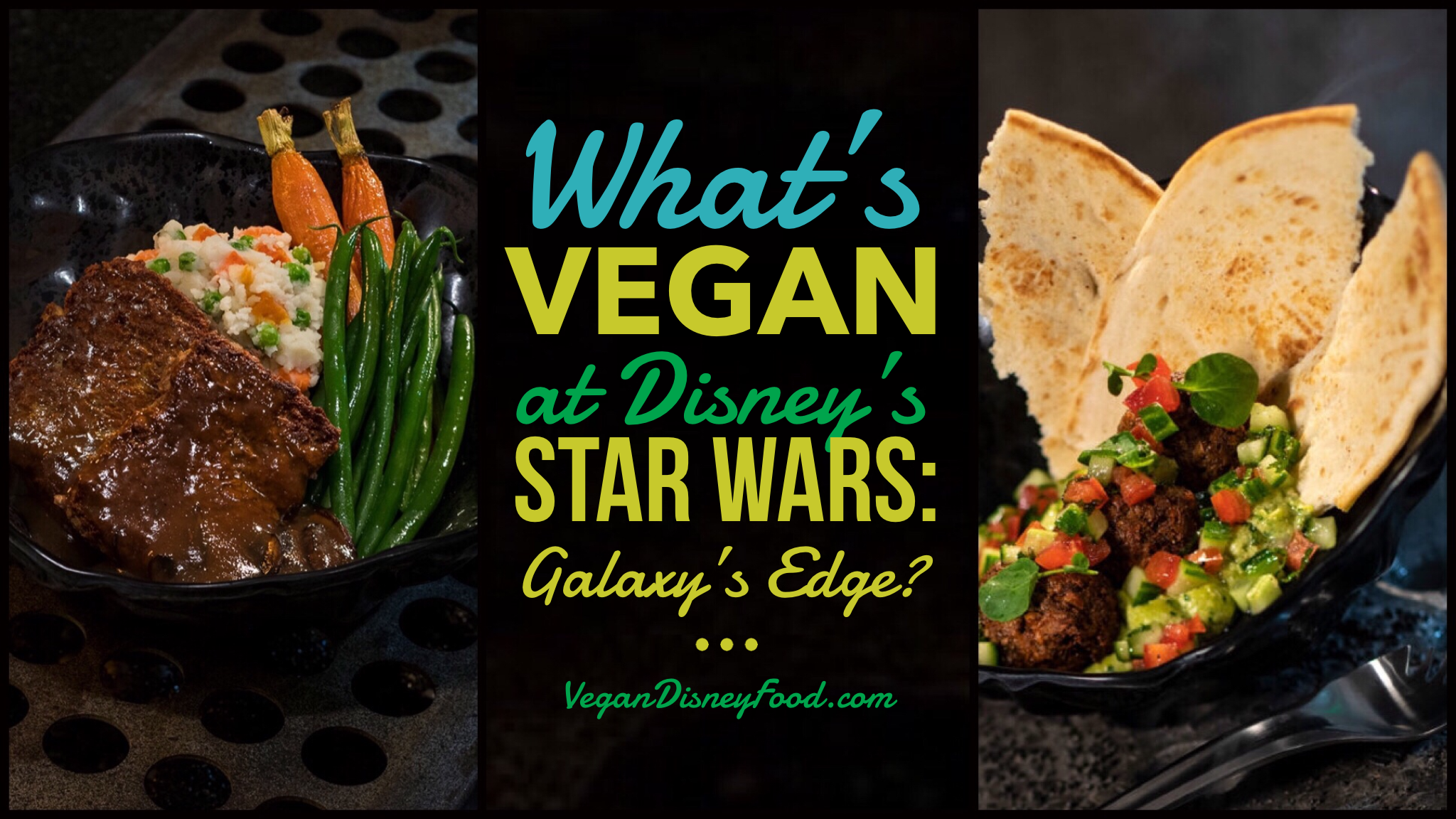 What's Vegan At Disney's Star Wars: Galaxy's Edge?