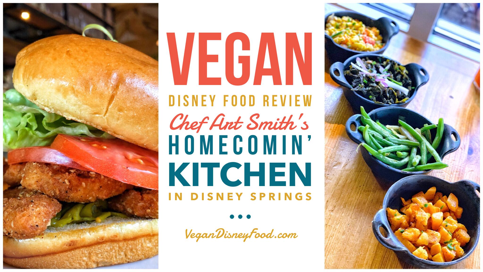 Vegan Disney Food Review Homecomin Kitchen In Disney Springs