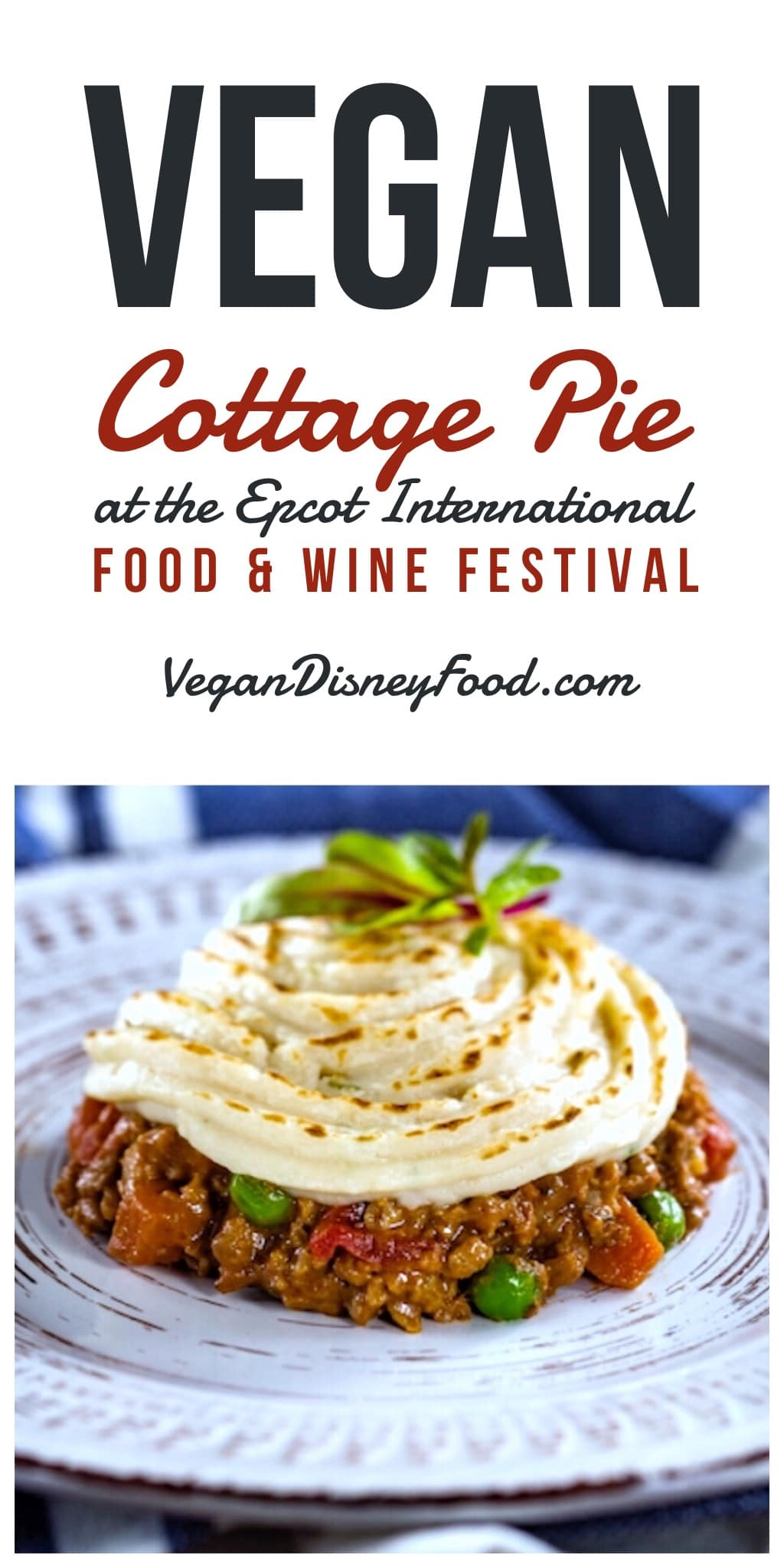 Vegan Options at the Epcot International Food and Wine Festival - Impossible Cottage Pie