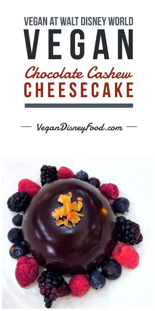 Vegan at Walt Disney World - Chocolate Cashew Cheesecake at California Grill