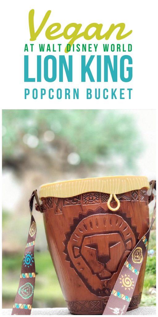Vegan at Walt Disney World - Lion King Popcorn Bucket in Animal Kingdom