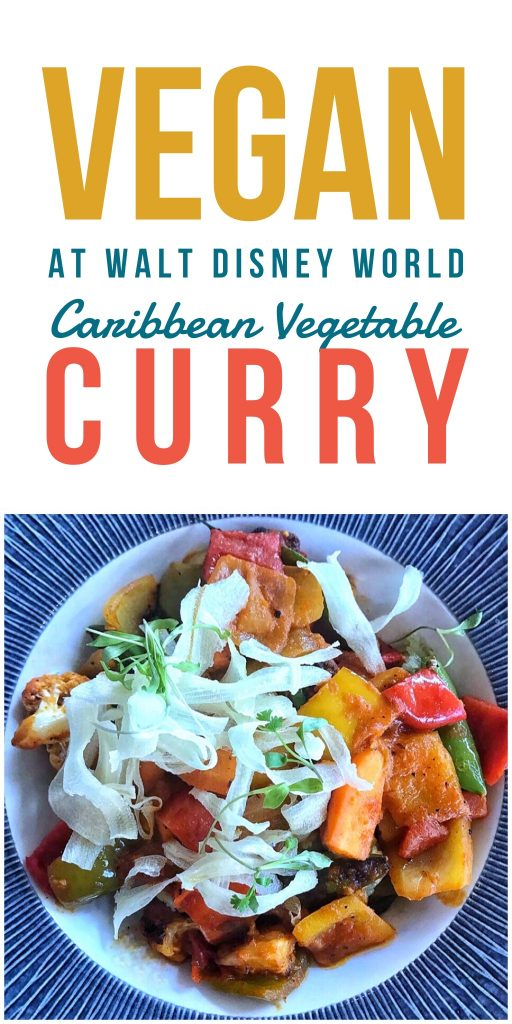 Vegan at Walt Disney World - Caribbean Vegetable Curry at Sebastian's Bistro
