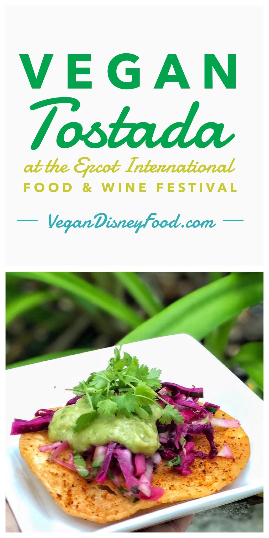 Vegan Tostada at the 2019 Epcot International Food and Wine Festival at Walt Disney World