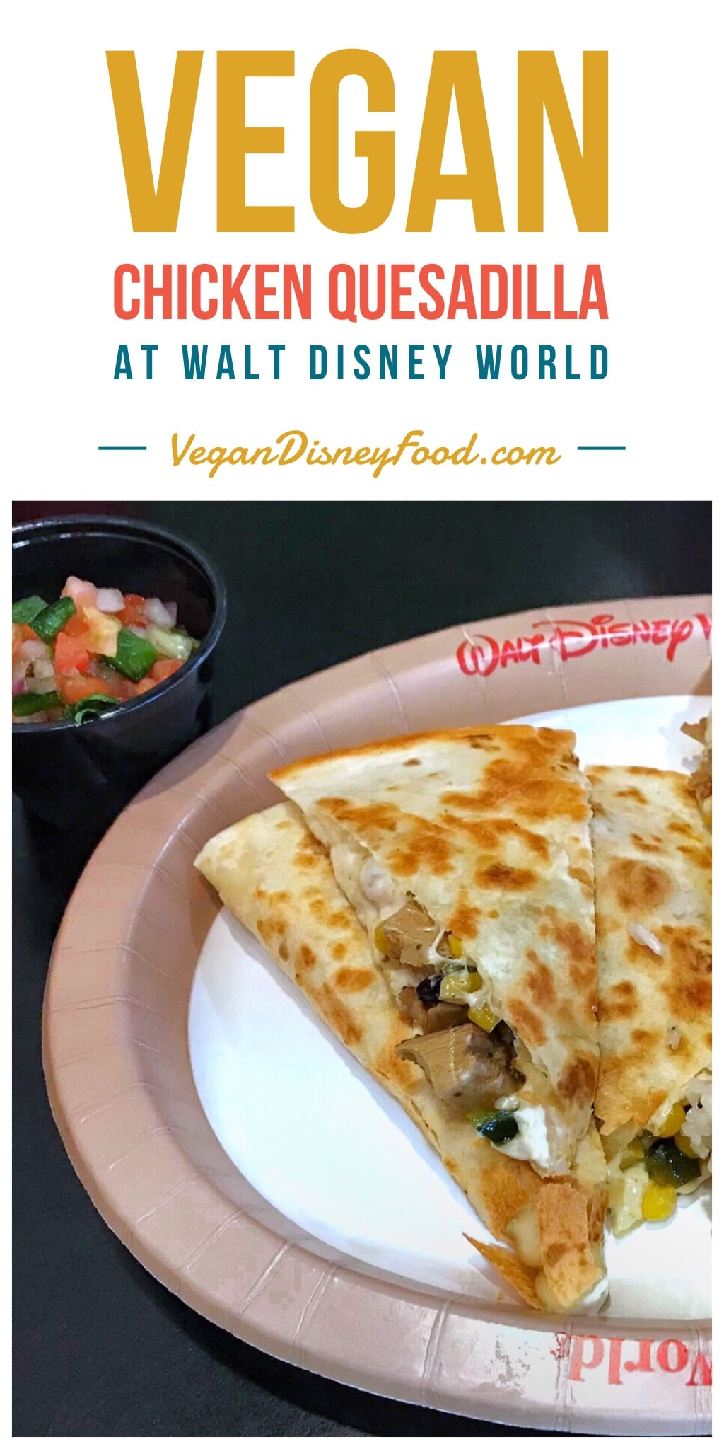 Vegan Chicken Quesadilla at All Star Sports Resort in Walt Disney World