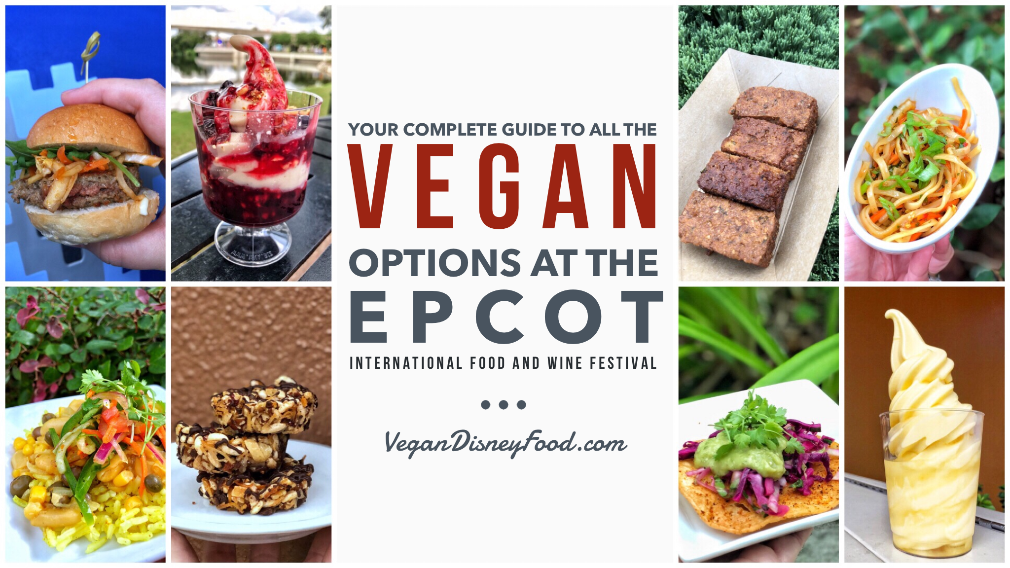 Your Complete Guide to All the Vegan Options at the Epcot International Food and Wine Festival