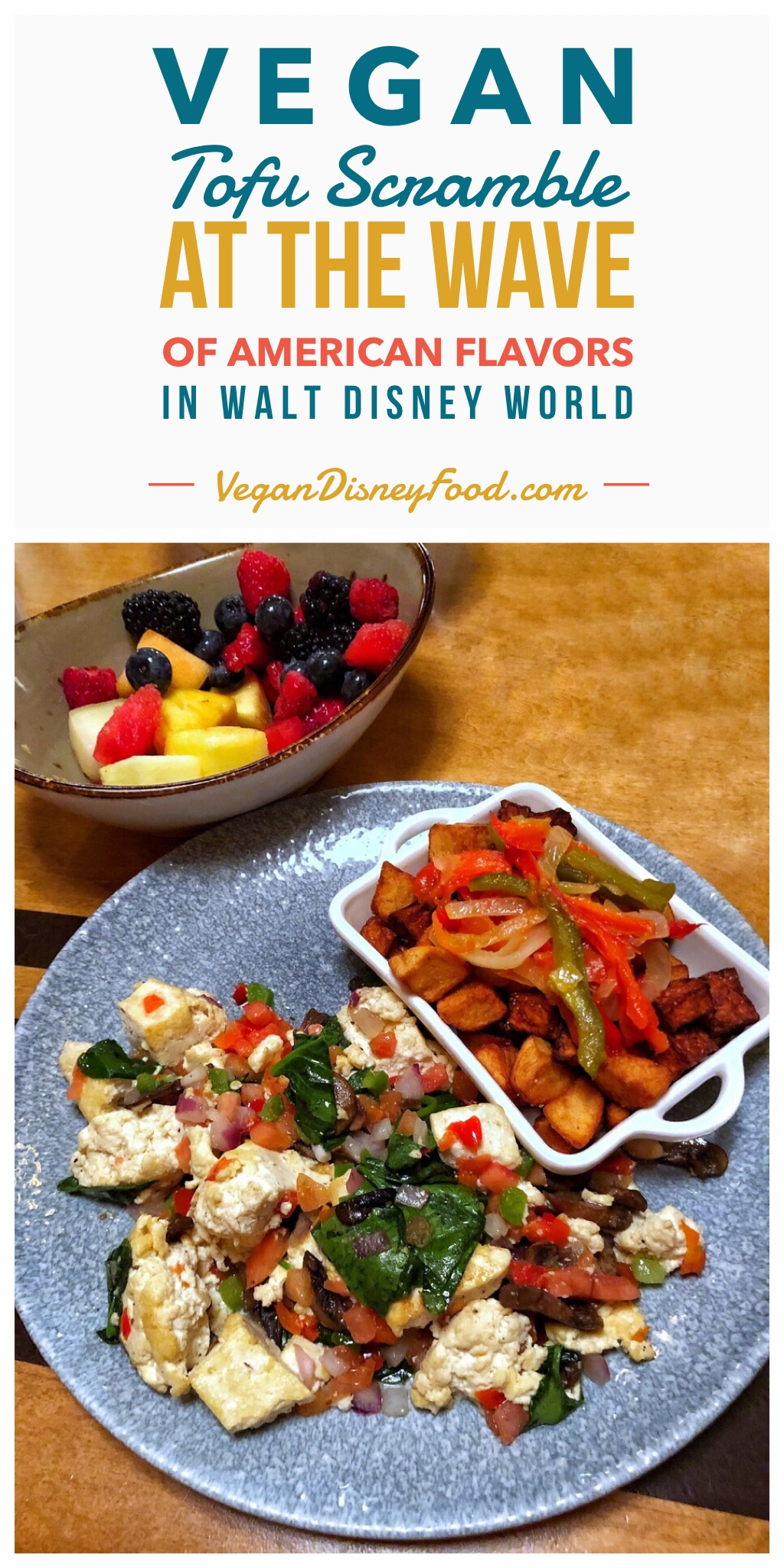Vegan Breakfast at The Wave of American Flavors in the Contemporary Resort at Walt Disney World