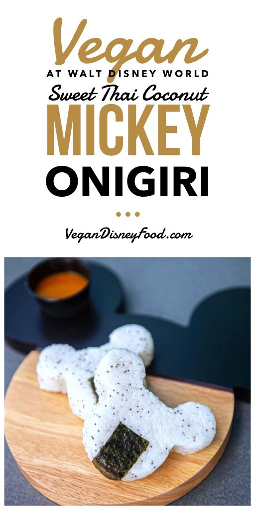Vegan at Walt Disney World - Sweet Thai Coconut Mickey Onigiri at Disney's All Star Music Resort