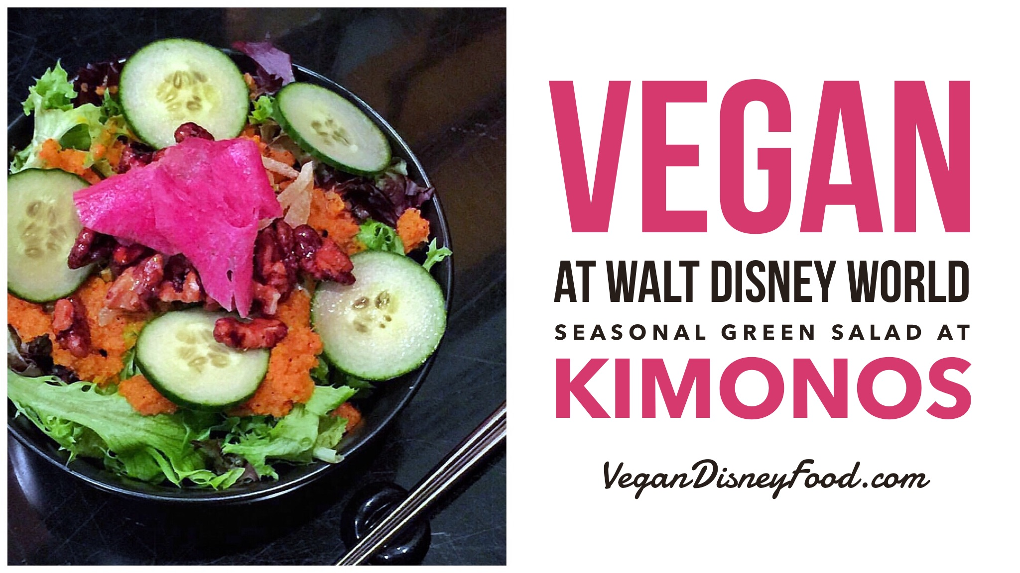 Vegan at Walt Disney World - Seasonal Green Salad at Kimonos in the Swan