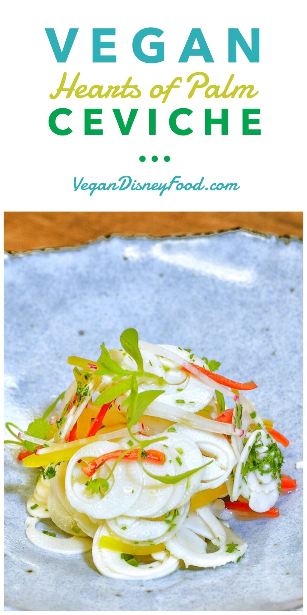 Vegan Hearts of Palm Ceviche at the Swan and Dolphin Food and Wine Classic at Walt Disney World