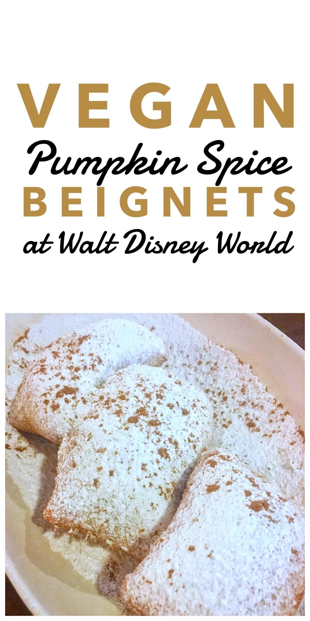 Vegan Pumpkin Spice Beignets at Port Orleans French Quarter Resort in Walt Disney World