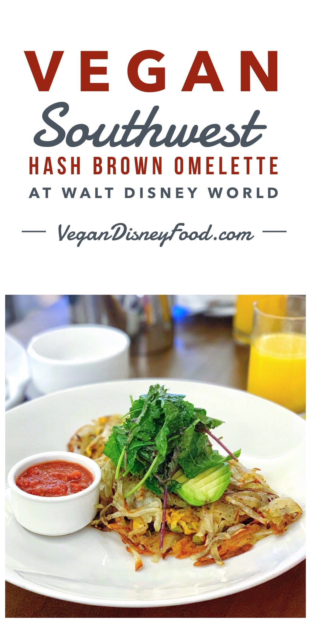 Vegan Southwest Hash Brown Omelette at the Waldorf Astoria Orlando in Walt Disney World