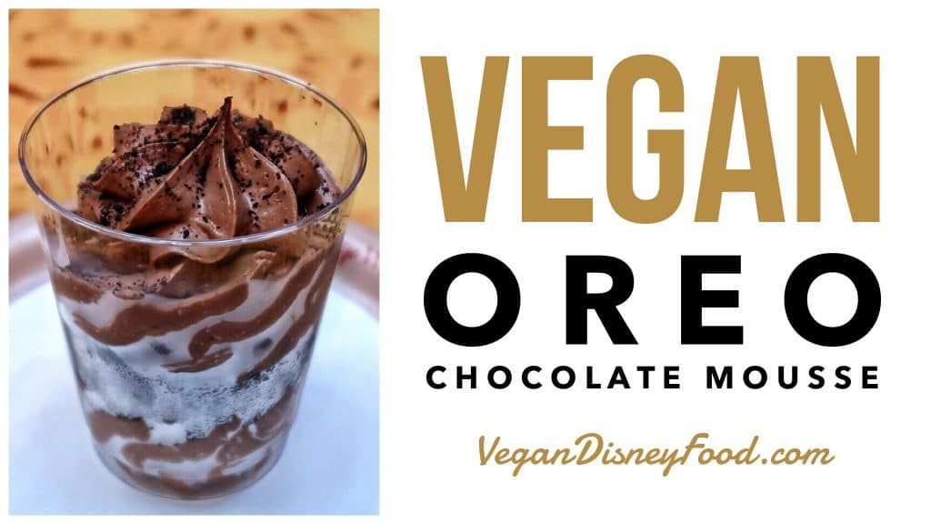 Vegan Oreo Chocolate Mousse at Sunshine Seasons in Epcot at Walt Disney World