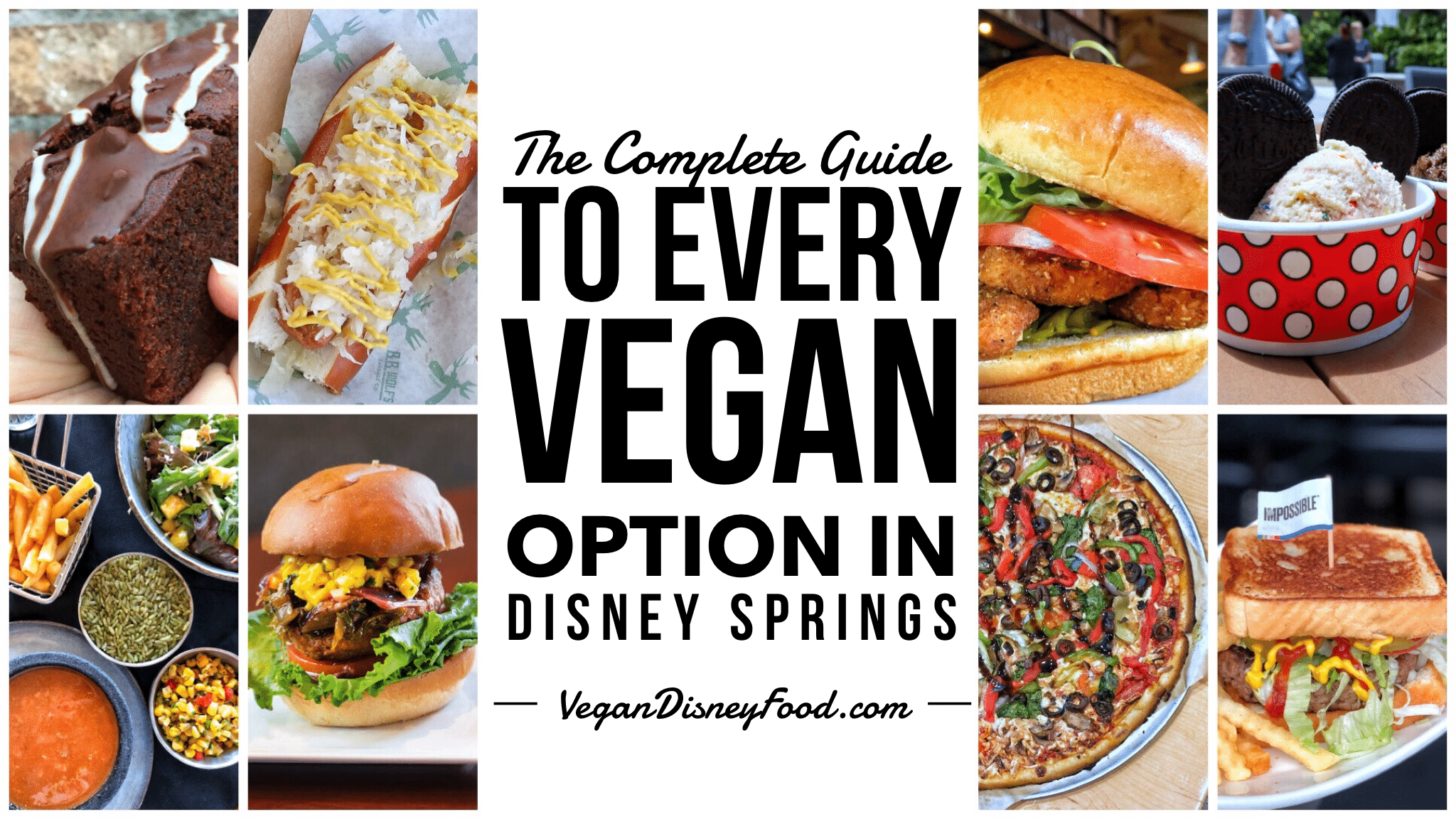 The Complete Guide to Every Vegan Option in Disney Springs at Walt Disney World