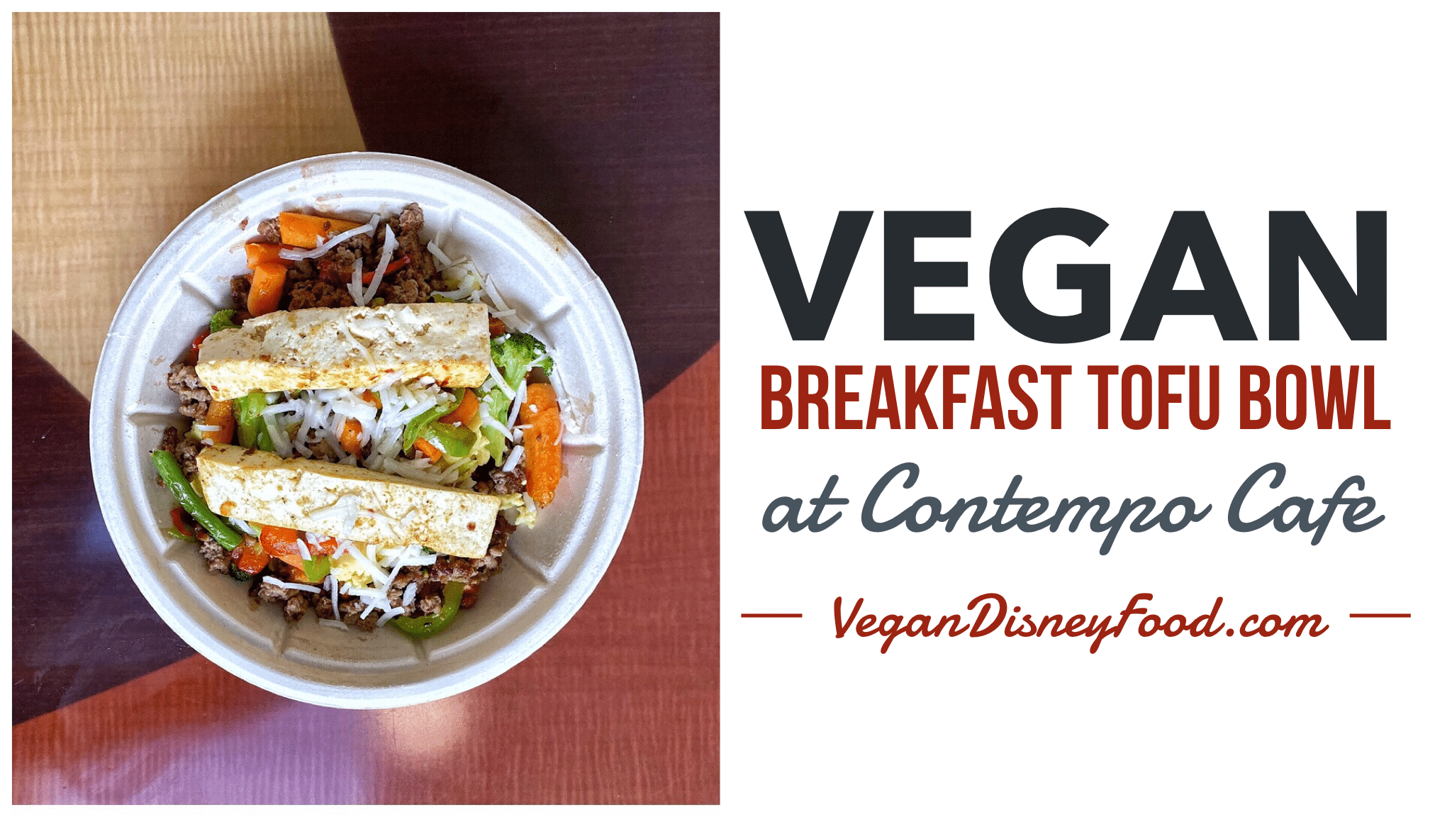 Vegan Breakfast Tofu Bowl at Contempo Cafe in the Contemporary Resort at Walt Disney World