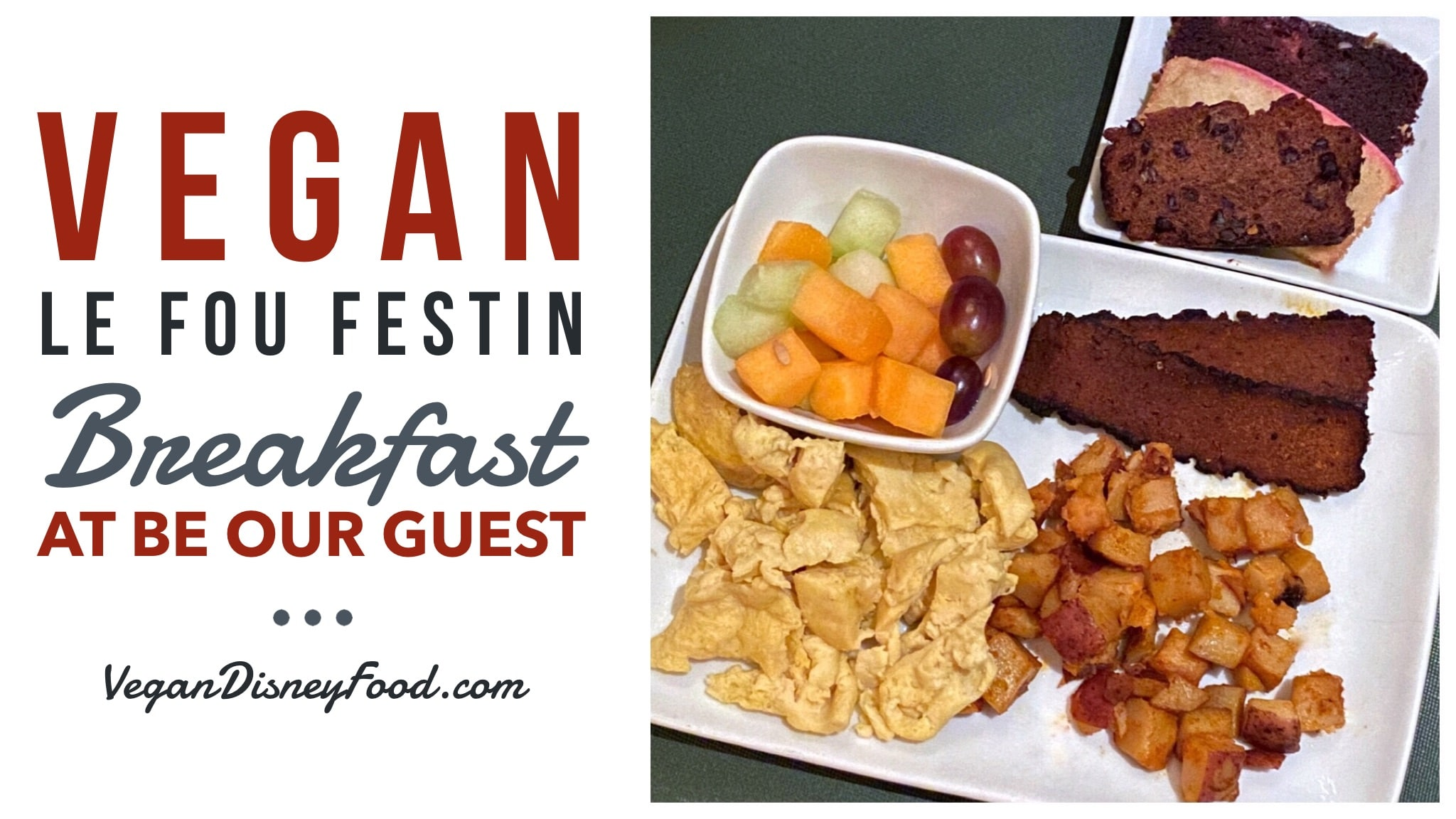 Vegan Le Fou Festin Breakfast at Be Our Guest Restaurant in the Magic Kingdom at Walt Disney World