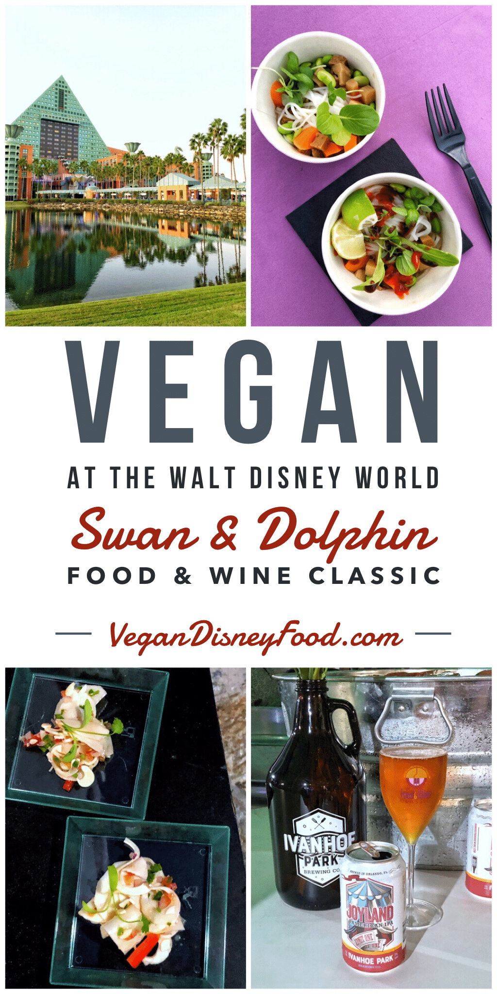 Vegan at the Walt Disney World Swan and Dolphin Food and Wine Classic