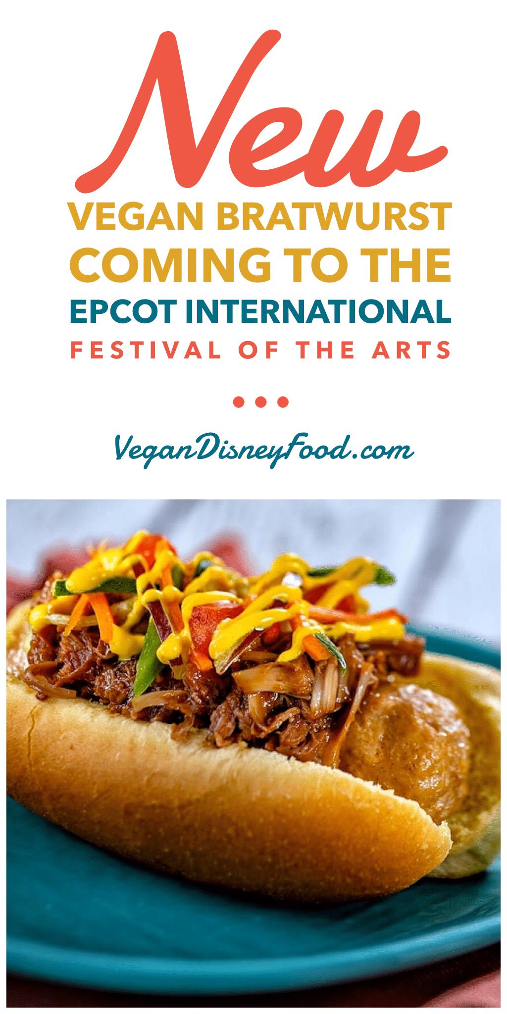 Vegan Bratwurst Coming to the 2020 Epcot International Festival of the Arts at Walt Disney World