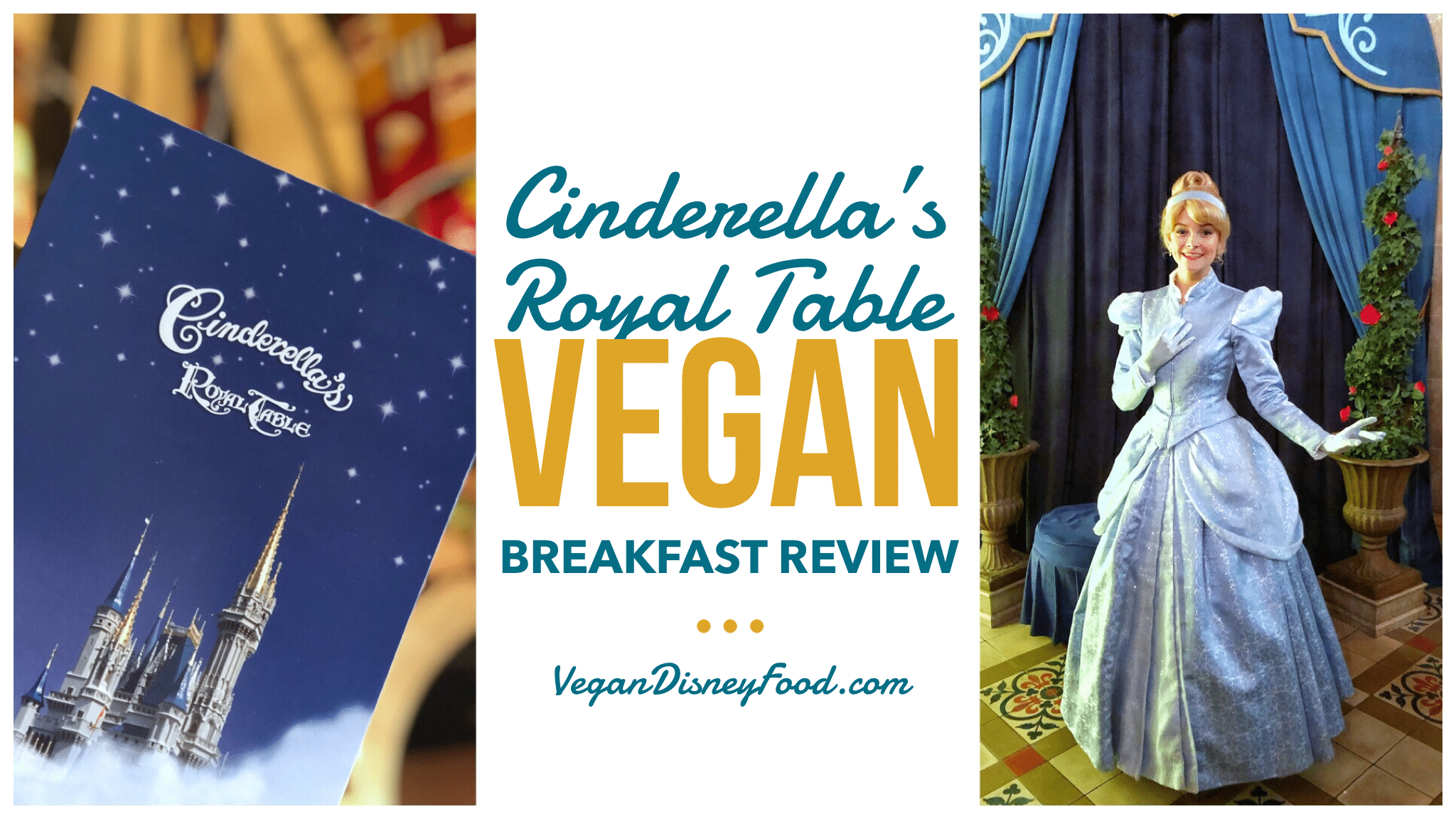 Cinderella's Royal Table Vegan Breakfast Review in the Magic Kingdom at Walt Disney World