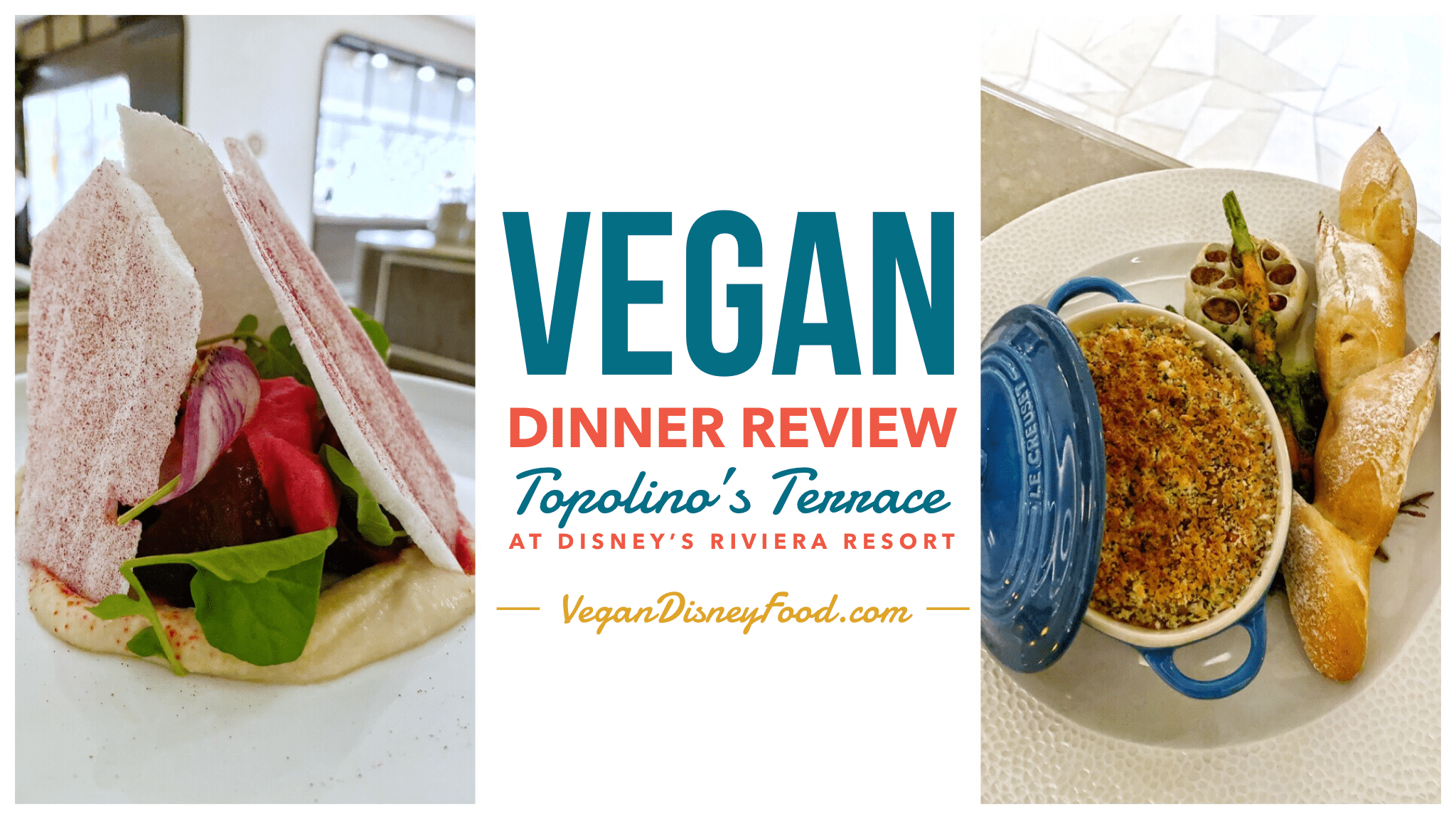 Topolino's Terrace Vegan Dinner Review at Disney's Riviera Resort in Walt Disney World