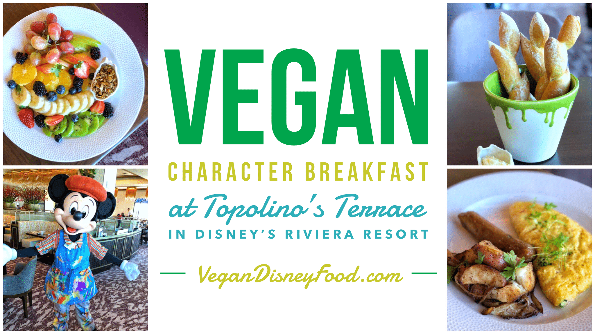 Vegan Character Breakfast at Topolino's Terrace in Disney's Riviera Resort at Walt Disney World