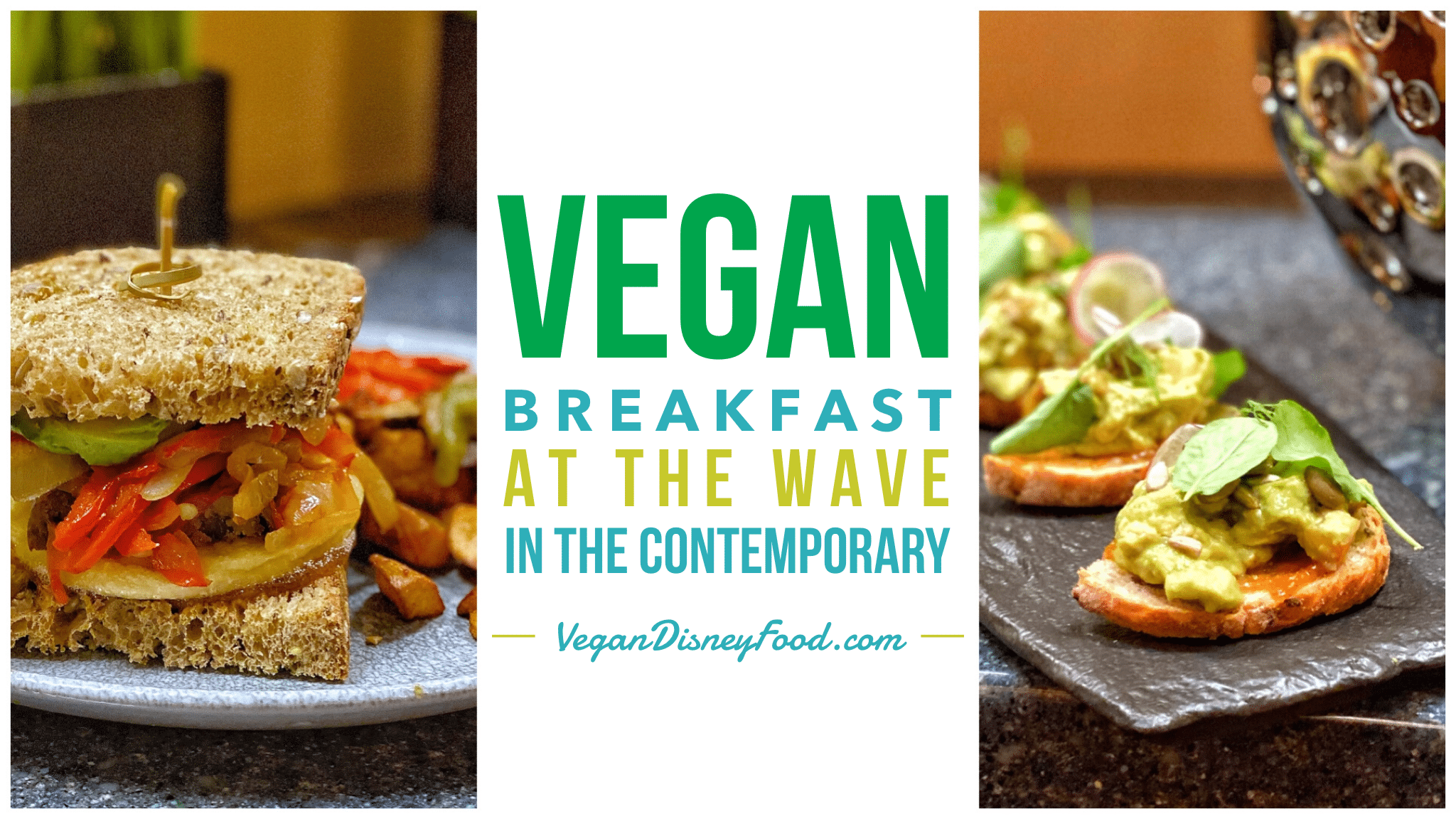 Vegan Breakfast at The Wave in Disney's Contemporary Resort at Walt Disney World