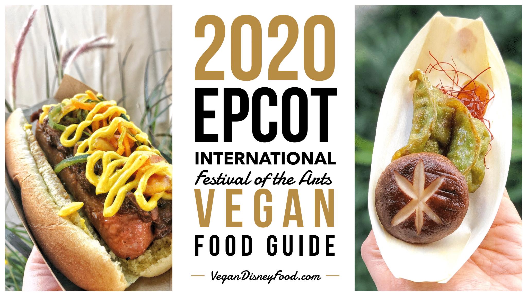Epcot International Festival of the Arts Vegan Food Guide