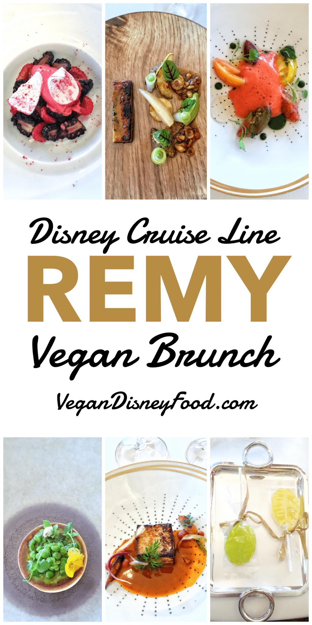 Disney Cruise Line Remy Champagne Brunch Vegan Menu Options