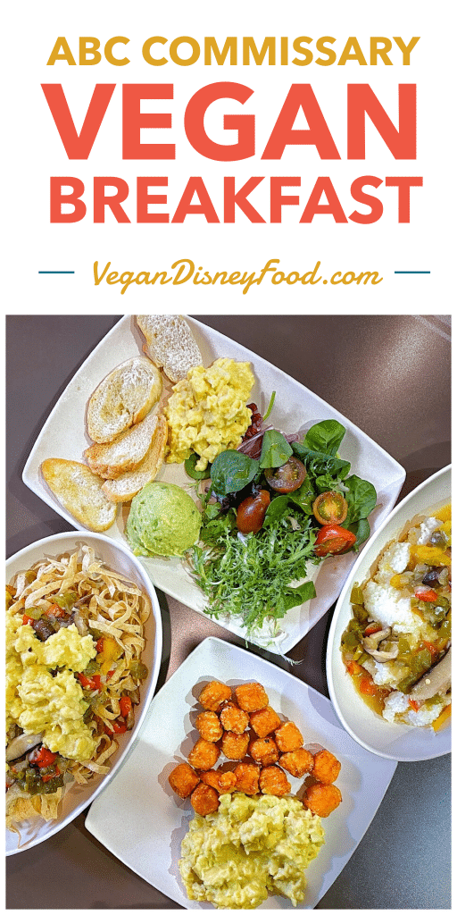 Vegan Breakfast at the ABC Commissary in Disney's Hollywood Studios