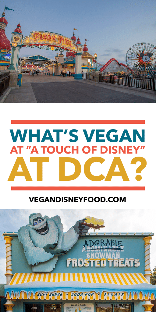 What's Vegan at A Touch of Disney at DCA pin